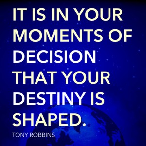 Destiny-Decision Quote - Tony Robbins