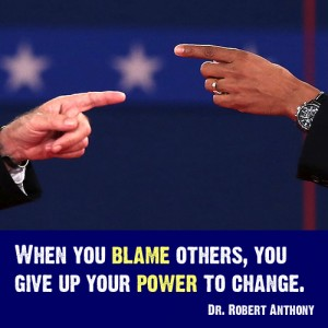 Robert Anthony Quote - Blame