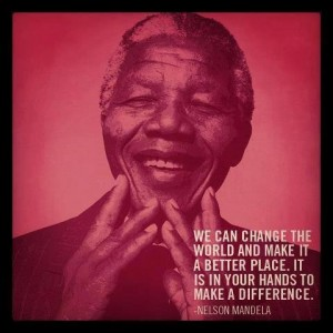 Nelson Mandela Quote - Change The World