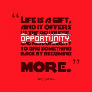 Life-is-a-gift-Tony-Robbins