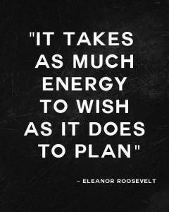 Quote-Eleanor-Roosevelt-wish-plan