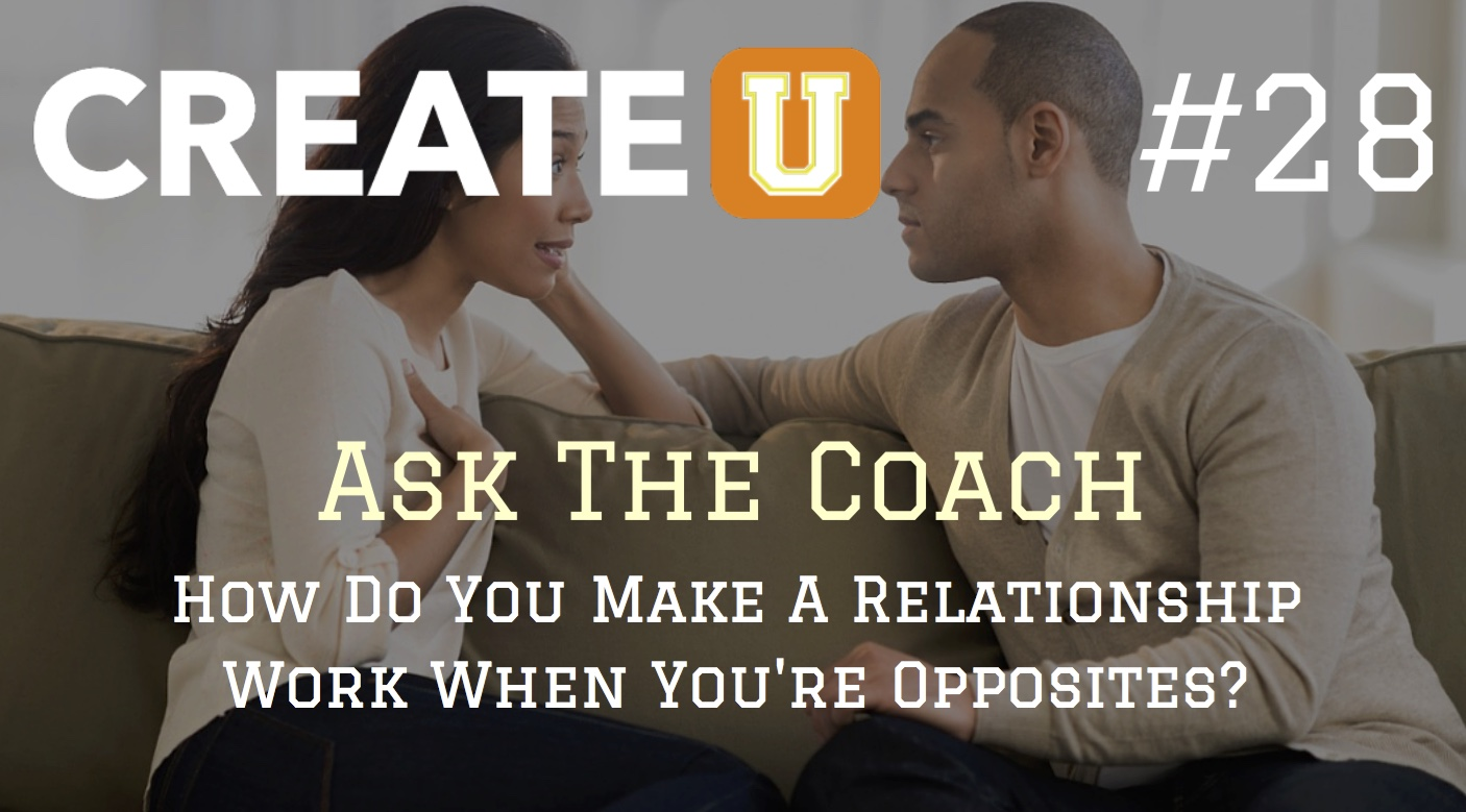 how to make a relationship work when you are opposites