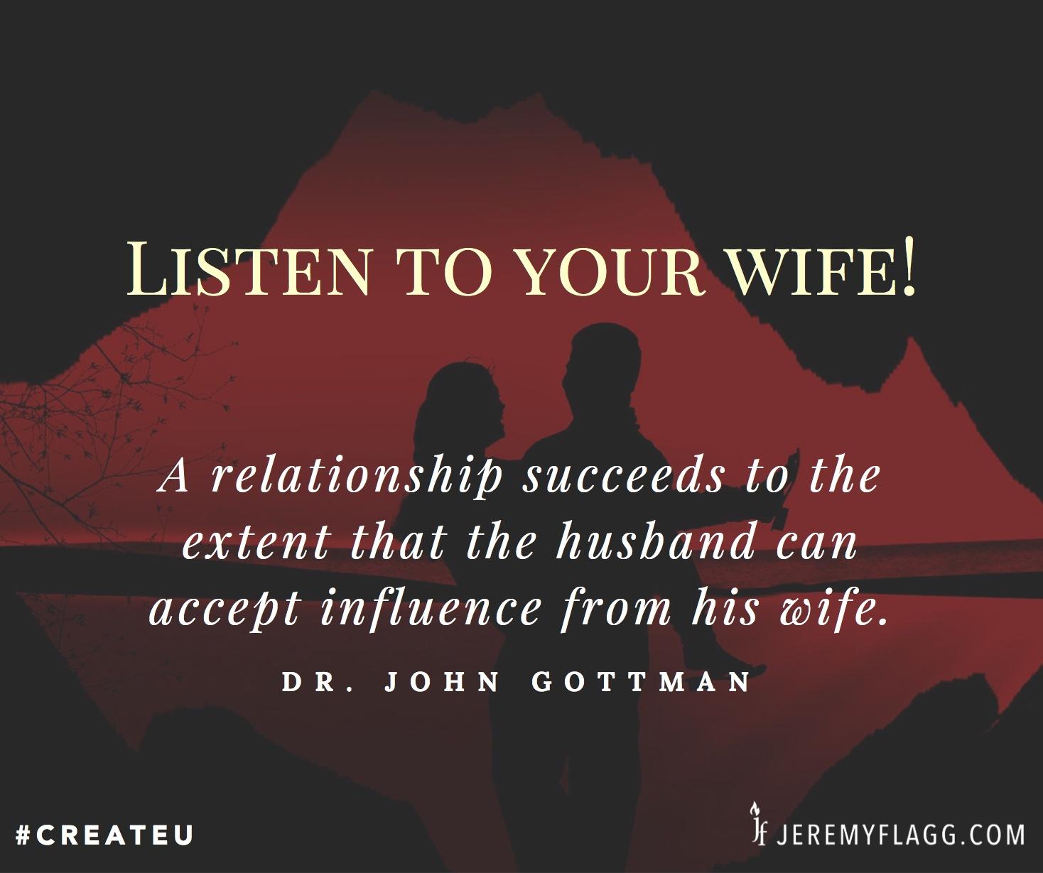 Listen-to-your-wife-John-Gottman-quote-FB
