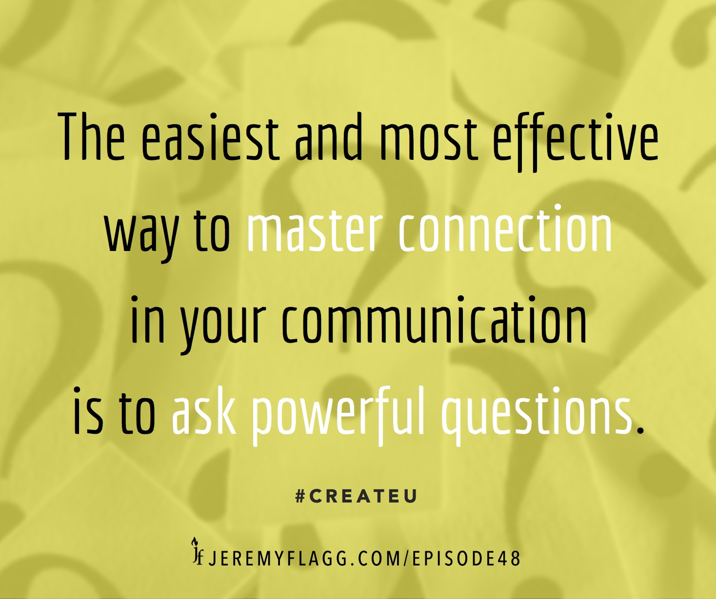 Ask-powerful-questions-Jeremy-Flagg-quote-FB