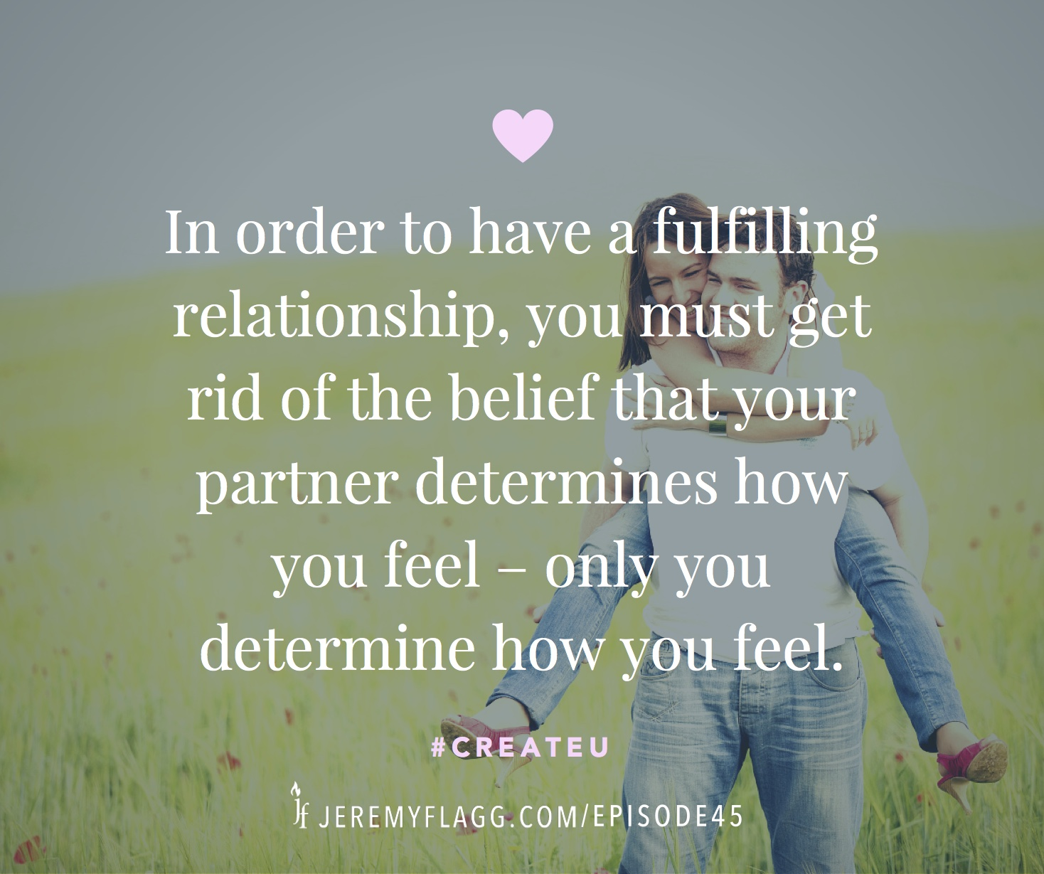 Fulfilling-relationship-you-determine-how-you-feel-Jeremy-Flagg-quote-FB