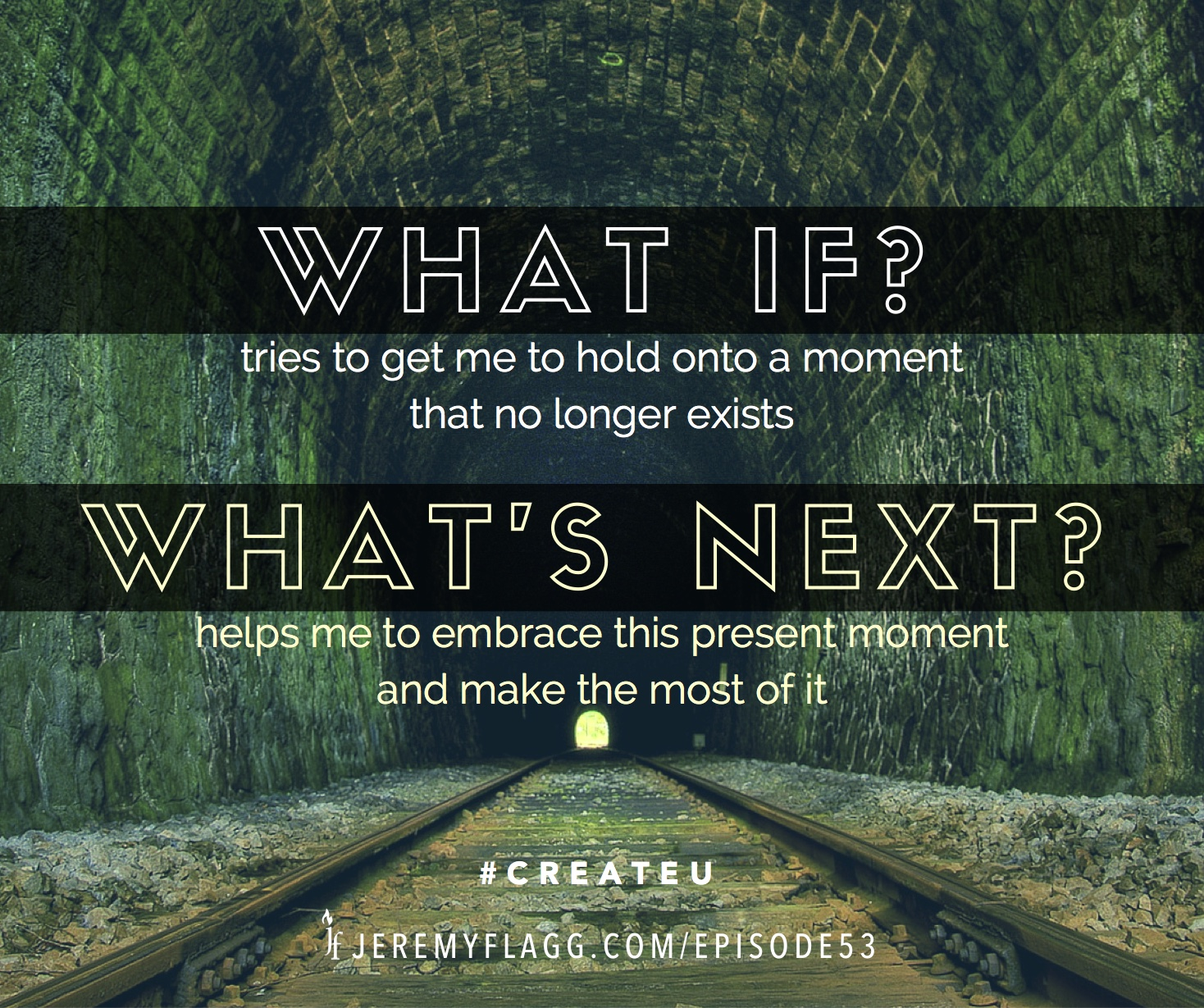What-If-Whats-Next-quote-Jeremy-Flagg-FB