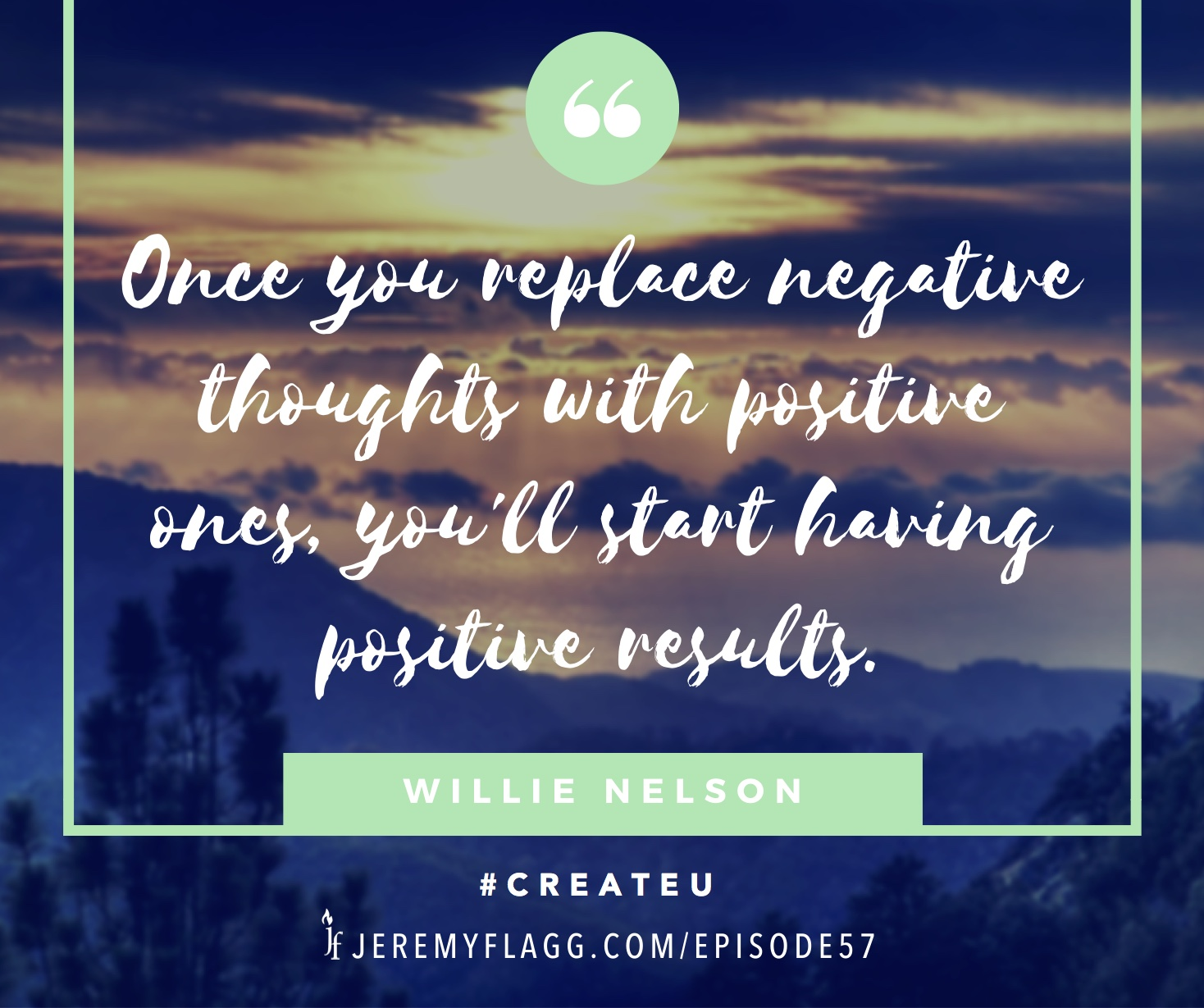 Negative-thoughts-positive-results-Willie-Nelson-quote-FB