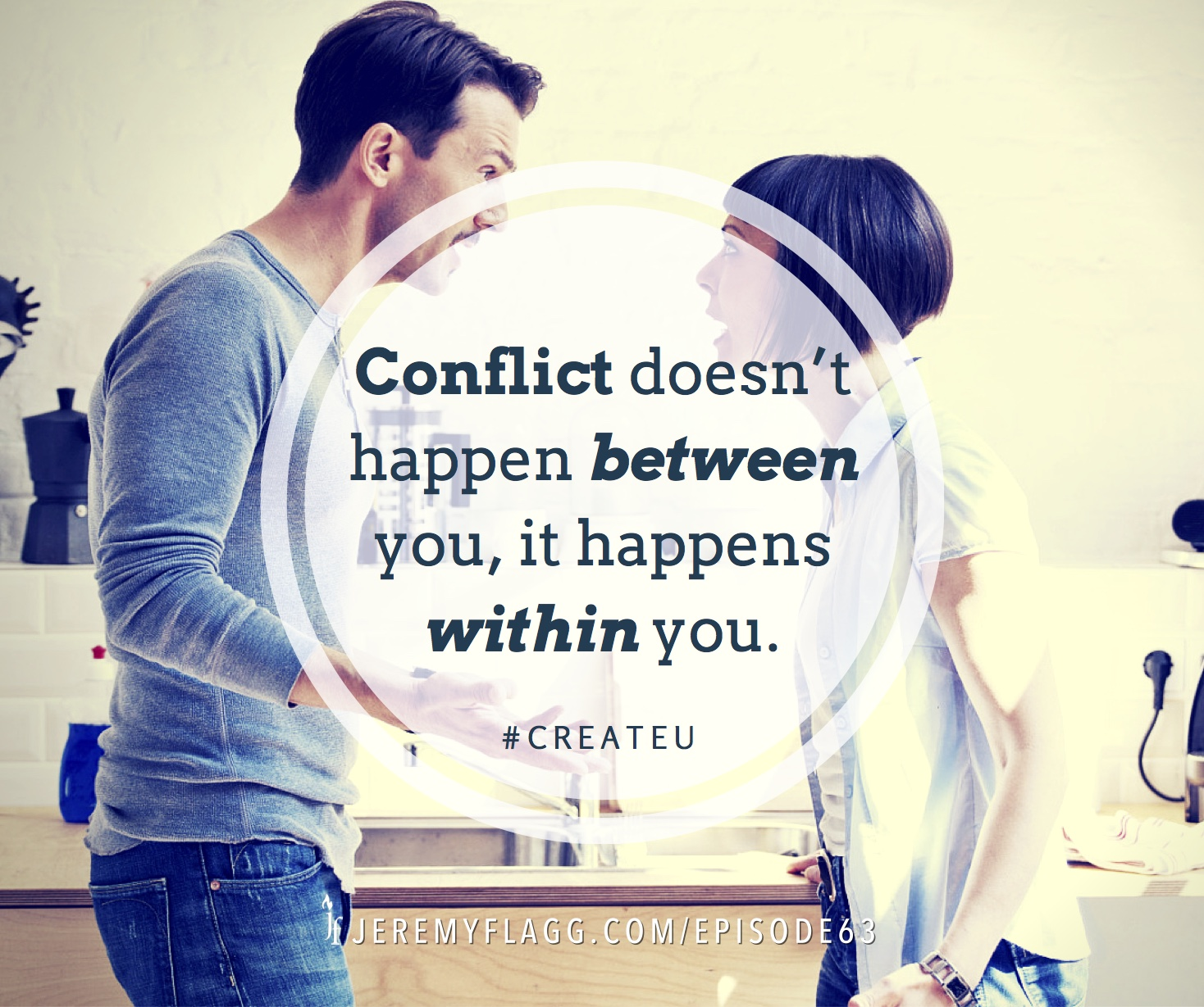 Conflict-between-you-within-you-quote-Jeremy-Flagg-FB
