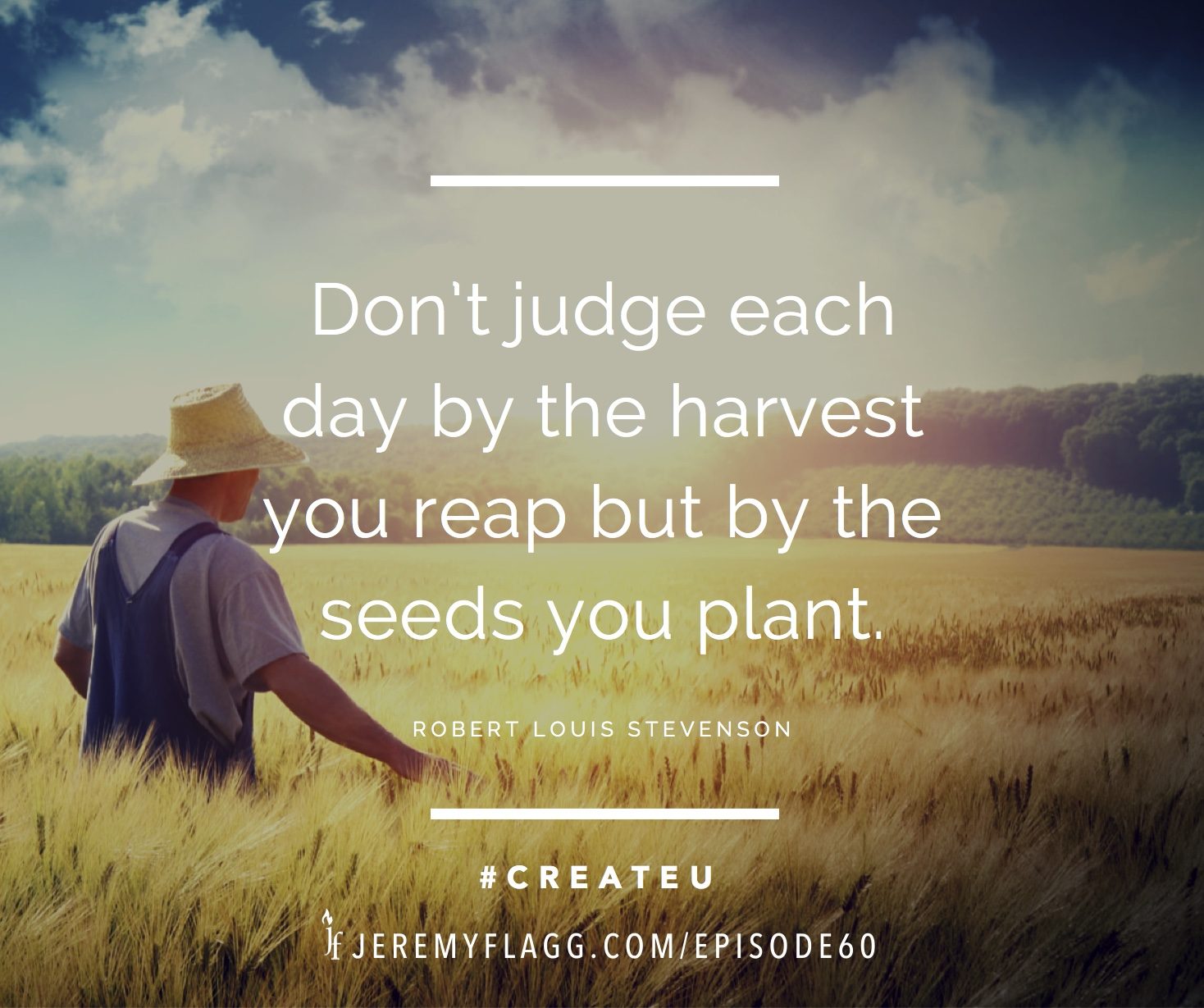 Seeds-you-plant-quote-Robert-Louis-Stevenson-FB